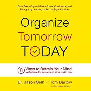 Organize Tomorrow Today Audiobook