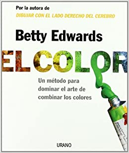 el color the color un metodo para dominar el arte de combinar los colores a course in mastering the art of mixing colors spanish edition