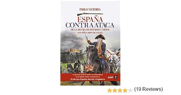 España contraataca (Crónicas de la Historia) eBook: Victoria, José ...