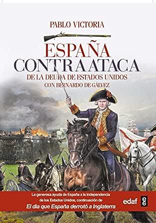 España contraataca (Crónicas de la Historia) eBook: Victoria, José Pablo: Amazon.es: Tienda Kindle