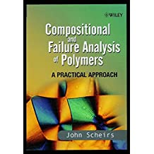 Compositional and Failure Analysis of Polymers: A Practical Approach