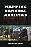 Mapping National Anxieties, Duncan McCargo, 8776940861