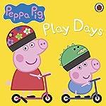 Peppa Pig: Play Days |  Ladybird