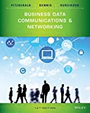 Business Data Communications and Networking, FitzGerald, Jerry and Dennis, Alan, 1118891686