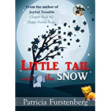 Little Tail and the Snow, Chapter Book #2: Happy Friends, diversity stories children's series