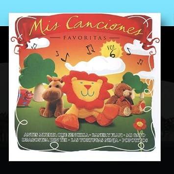 Canciones Infantiles - Mis Canciones Favoritas - Vol. 6 ...