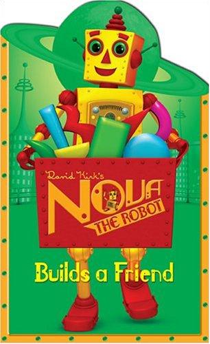 Nova the Robot Builds a Friend pdf