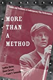 img - for More Than a Method: Trends and Traditions in Contemporary Film Performance (Contemporary Approaches to Film and Media Series) book / textbook / text book
