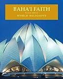 Baha'i Faith, Paula R. Hartz, 0816066086