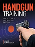 img - for Handgun Training - Practice Drills For Defensive Shooting book / textbook / text book