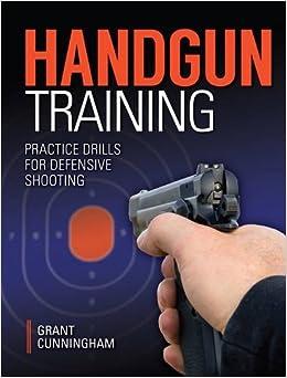 Book Handgun Training - Practice Drills for Defensive Shooting