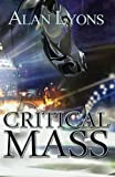 img - for Critical Mass (Ray of Light) (Volume 2) book / textbook / text book