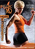Michelle Dozois Peak 10 More Cardio Strength