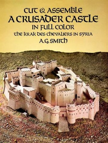 Cut and Assemble a Crusader Castle in Full Color: The Krak Des Chevaliers in Syria (Models & Toys)