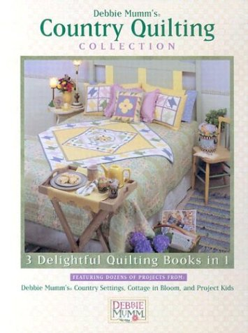 Debbie Mumm Collection - Debbie Mumm's Country Quilting Collection