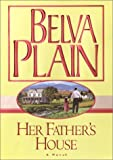 Her Father's House, Belva Plain, 0375431683