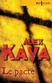 Le pacte par Kava