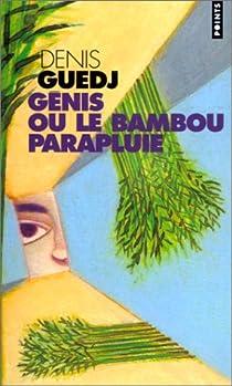 Genis ou le Bambou parapluie par Guedj