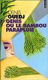 Genis ou le Bambou parapluie par Denis Guedj