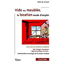 vide ou meublee, la location mode d'emploi (guid'utile)