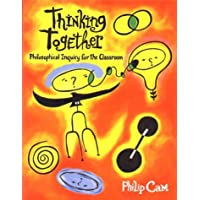 Thinking Together: Philosophical Enquiry for the Classroom