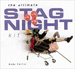 The Ultimate Stag Night Kit