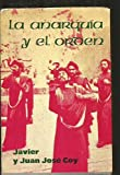 img - for La anarquia y el orden: Una clave interpretativa de la literatura norteamericana (Ensayos) (Spanish Edition) book / textbook / text book