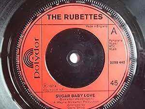 The Rubettes Rubettes The Sugar Baby Love Polydor