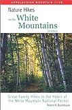 Nature Hikes in the White Mountains, Robert Buchsbaum, 1878239724