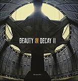 Beauty in Decay II. Urbex