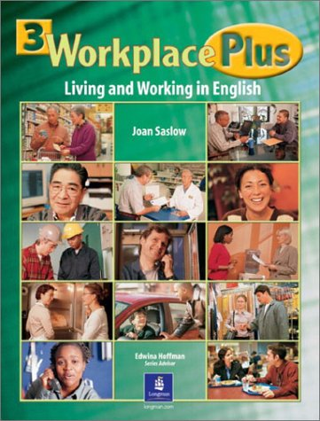 Workplace Plus, Level 3: Living and Working in English (Student Book)