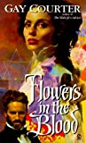 Flowers in the Blood, Gay Courter, 0451170121