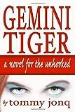 Gemini Tiger, Tommy Jonq, 1438234368
