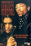 Below Utopia [DVD]