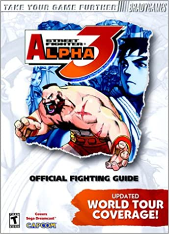 Street Fighter Alpha 3 Official Strategy Guide for Dreamcast (Brady Games): Ken Schmidt: 9781566869546: Amazon.com: Books