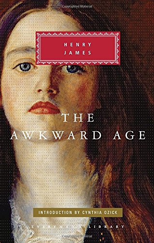 The Awkward Age (Everyman's Library Classics & Contemporary Classics)