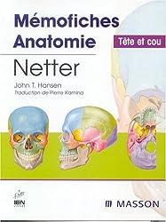 Mémofiches Anatomie Netter : Tête et cou
