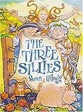 Three Sillies, Steven Kellogg, 0763608114