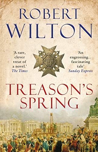 Treason's Spring: A sweeping historical epic for fans of CJ Sansom (The Archives Of The Comptrollerate-General For Scrutiny And Survey)