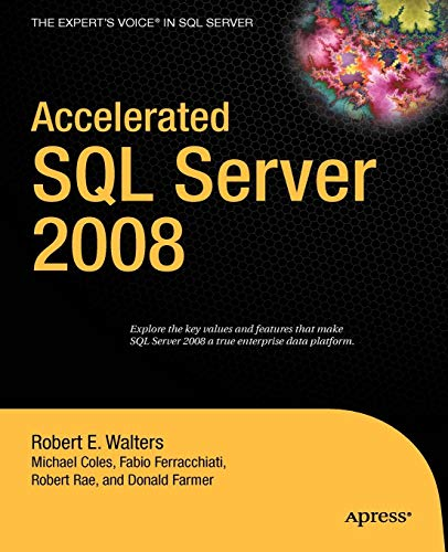 Accelerated SQL Server 2008 (Expert's Voice) (Sql Server Magazine)