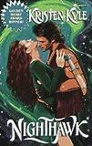 Nighthawk (Futuristic Romance) by  Kristen Kyle in stock, buy online here
