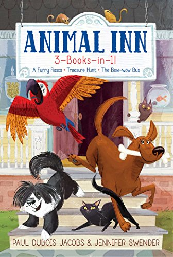 Animal Inn 3-Books-in-1!: A Furry Fiasco; Treasure Hunt; The Bow-wow Bus