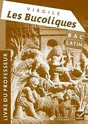 Latin Oeuvre Complète Tle éd. 2011 - Virgile, Les Bucoliques - Livre du professeur