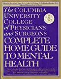 img - for The Columbia University College of Physicians and Surgeons Complete Home Guide to Me book / textbook / text book