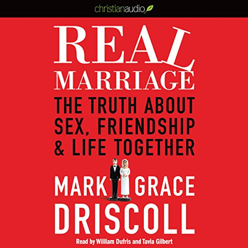 Real Marriage: The Truth About Sex, Friendship, and Life Together Audiobook [Free Download by Trial] thumbnail