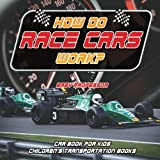 How Do Race Cars Work? Car Book - Best Reviews Guide