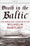 img - for Death in the Baltic: The World War II Sinking of the Wilhelm Gustloff book / textbook / text book