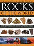 The Complete Illustrated Guide to Rocks of the World, John Farndon, 0754825620