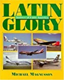 Latin Glory, Michael Magnusson, 0760300240