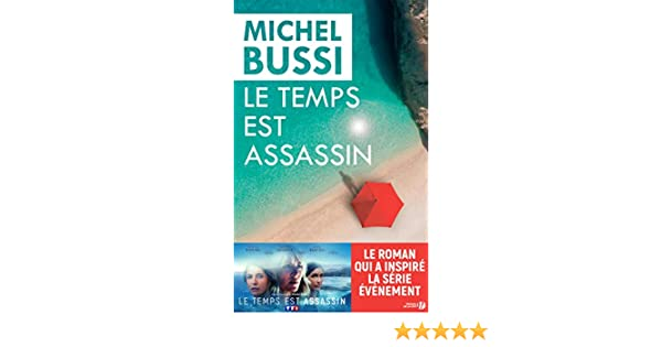 Le Temps Est Assassin Hors Collection French Edition